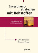 Investmentstrategien mit Rohstoffen