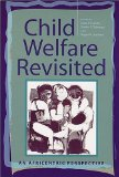 Child Welfare Revisited