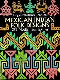 Mexican Indian Folk Designs