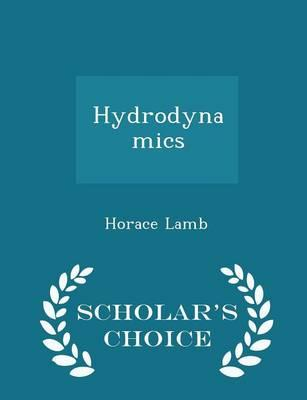 Hydrodynamics - Scholar's Choice Edition