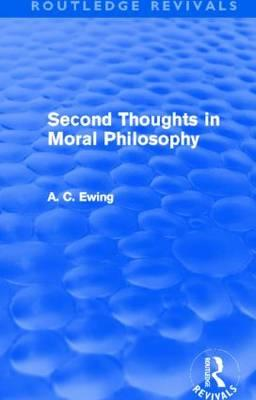Second Thoughts in Moral Philosophy (Routledge Revivals)