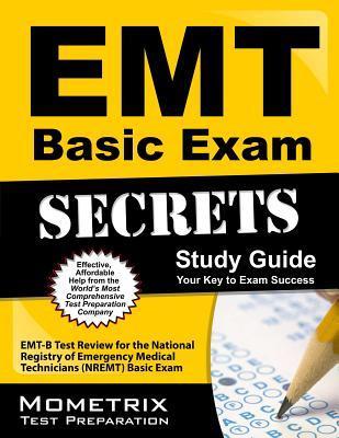 Emt Basic Exam Secrets