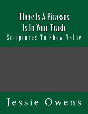 There Is Picassos Is in Your Trash