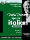 Michel Thomas Speak Italian Advanced: 5-CD Advanced Program