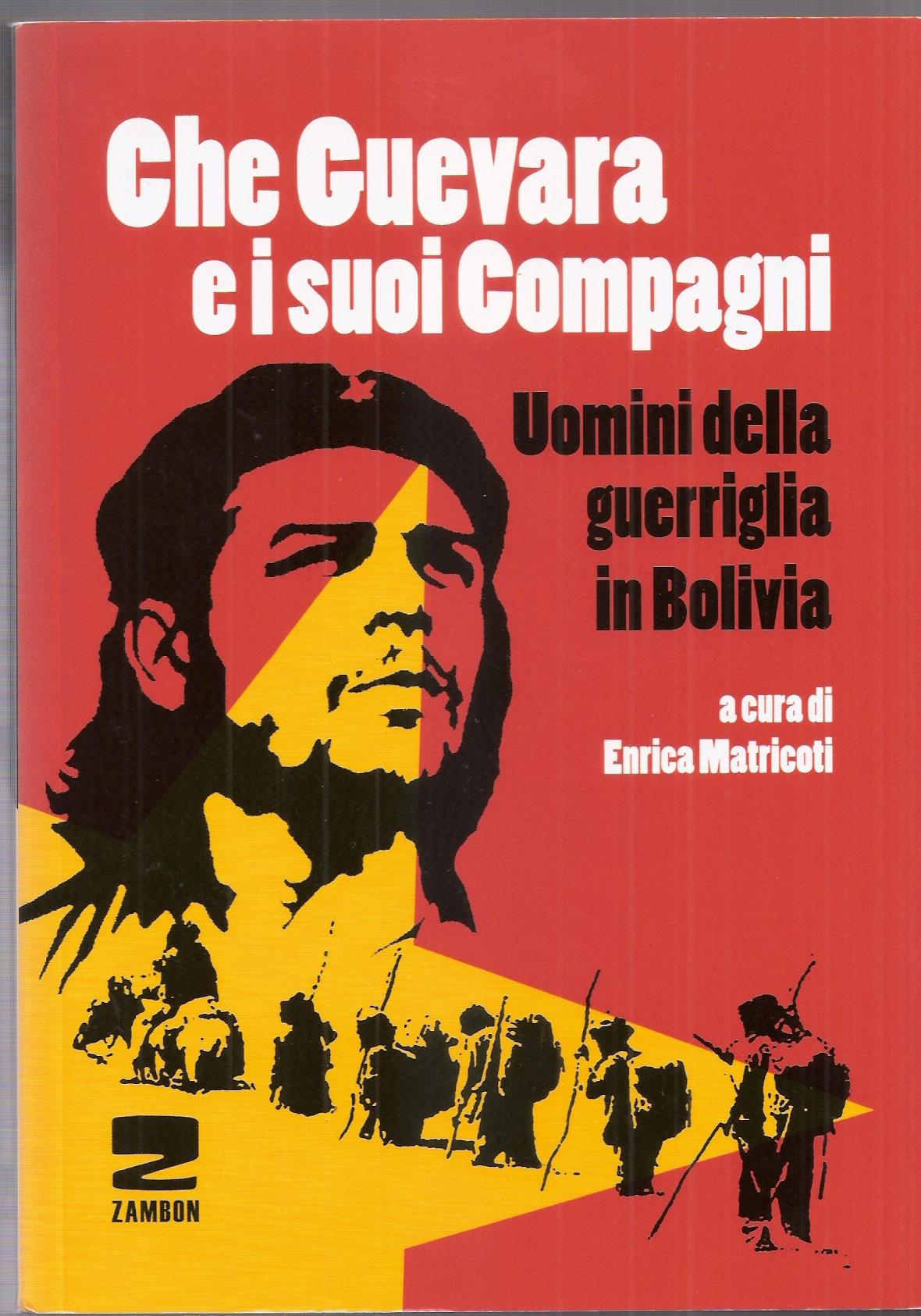 Che Guevara e i suoi compagni