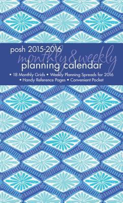 Posh Indigo 2015-2016 Calendar