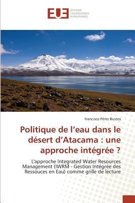 Politique de l'Eau Dans le Desert d'Atacama