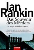 Das Souvenir des Mörders. Ein Inspector-Rebus-Roman