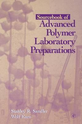 Sourcebook of Advanced Polymer Laboratory Preparations