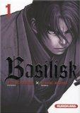 Basilisk, Tome 1