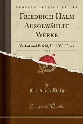 Friedrich Halm Ausge...