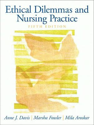 Ethical Dilemmas & Nursing Practice