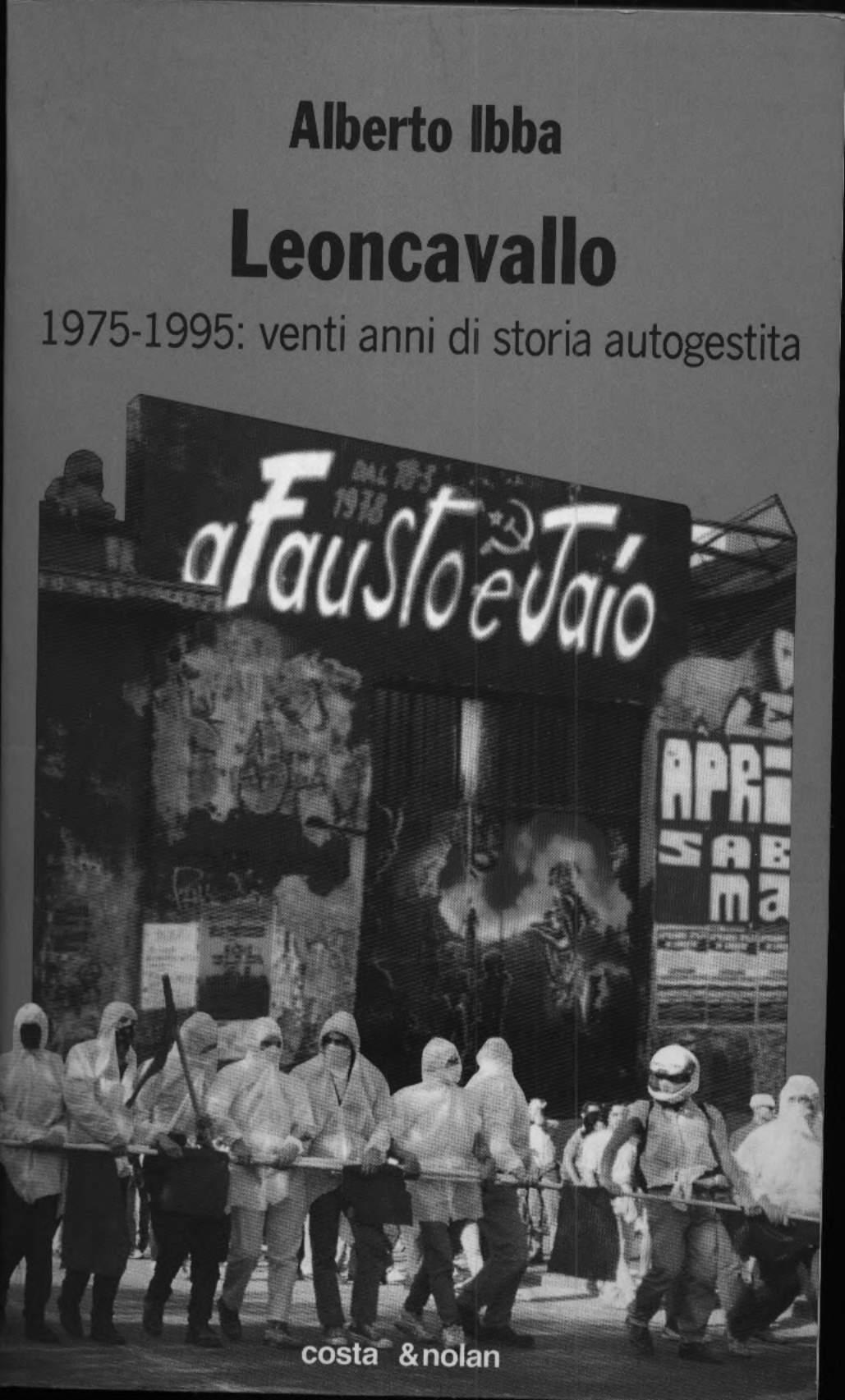 Leoncavallo: 1975-1995