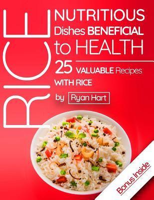 Rice - Nutritious Di...