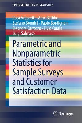 Parametric and Nonparametric Statistics for Sample Surveys and Customer Satisfaction Data