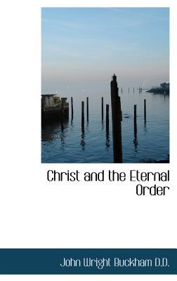 Christ and the Eternal Order