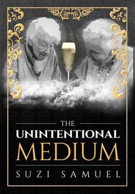 The Unintentional Medium