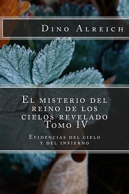 El misterio del reino de los cielos revelado / The mystery of the kingdom of revealed heaven