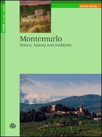 Montemurlo. Nature, history and traditions