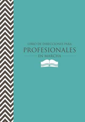 Libro de Direcciones para Profesionales en Marcha