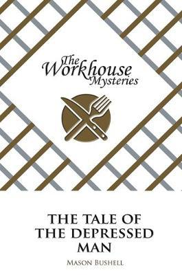 The Workhouse Mysteries