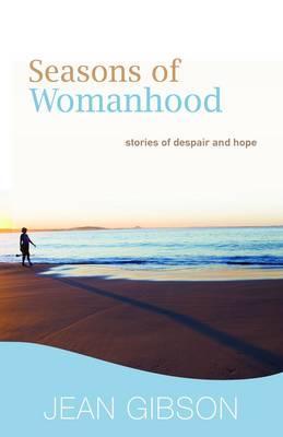 Seasons of Womanhood