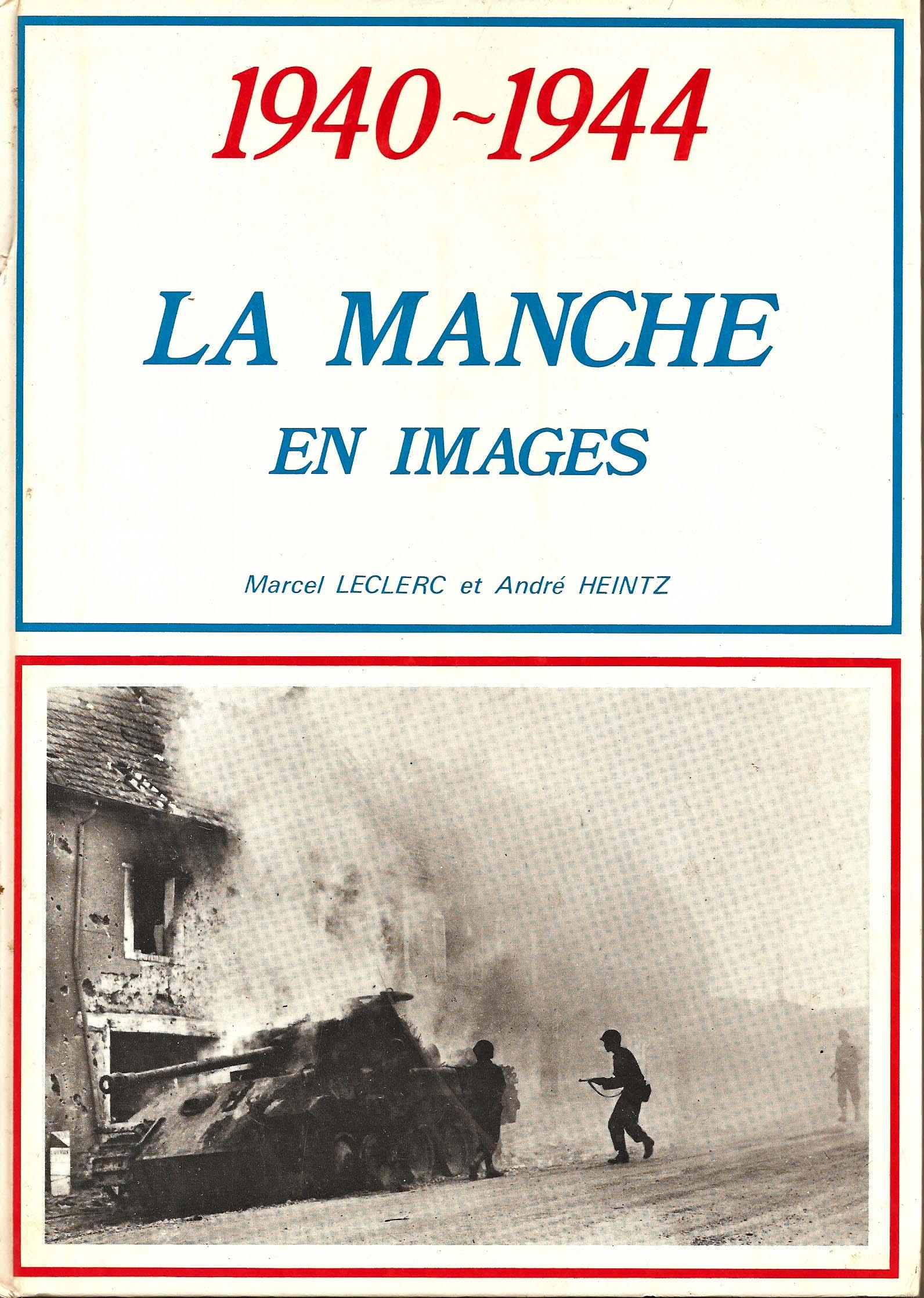 1940-1944 La Manche en images
