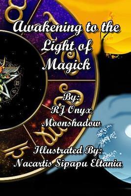 Awakening to the Light of Magick