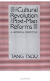 The Cultural Revolution and Post-Mao Reforms