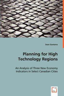 Planning for High Technology Regions