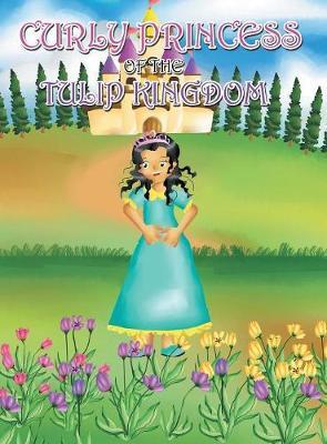 Curly Princess of the Tulip Kingdom