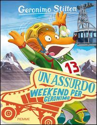 Un assurdo weekend per Geronimo