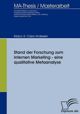 Stand der Forschung zum internen Marketing - eine qualitative Metaanalyse