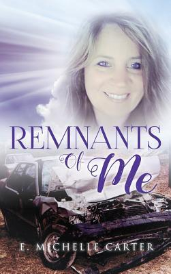 Remnants of Me
