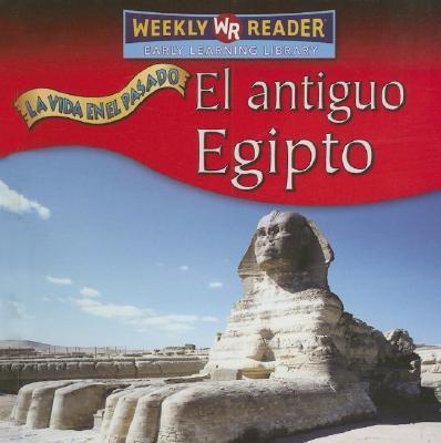El Antiguo Egipto/Ancient Egypt