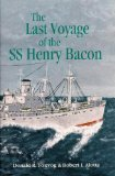 The last voyage of the SS Henry Bacon