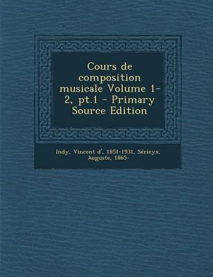 Cours de Composition Musicale Volume 1-2, PT.1