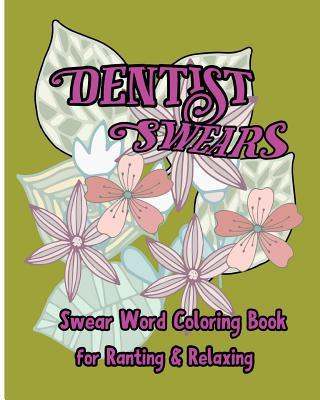 Dentist Swears