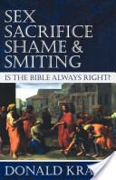 Sex, Sacrifice, Shame, and Smiting