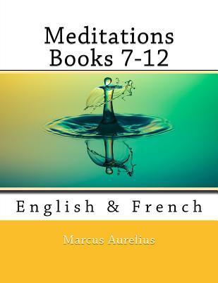 Meditations Books 7-12
