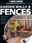 Black and Decker The Complete Guide to Garden Walls and Fences