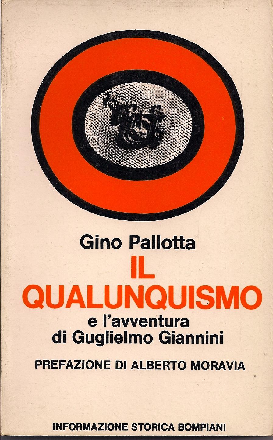 Il qualunquismo e l'avventura di Guglielmo Giannini