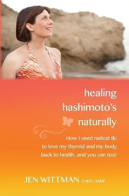 Healing Hashimoto's Naturally