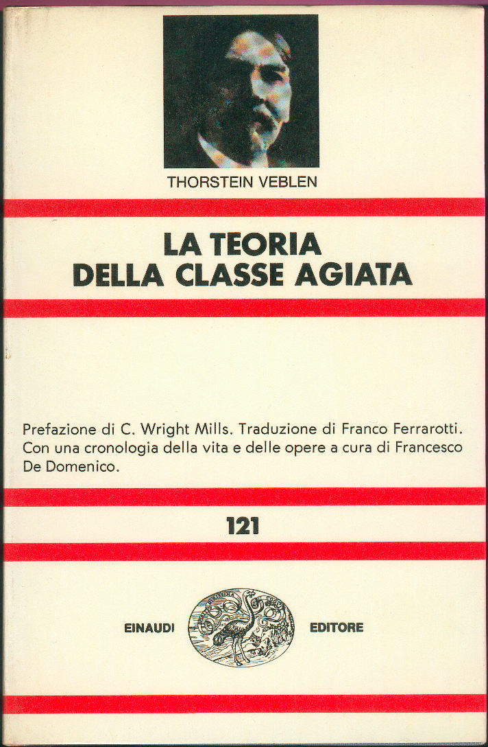 La teoria della classe agiata