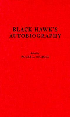 Black Hawk's Autobiography