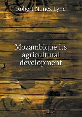 Mozambique Its Agricultural Development