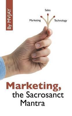 Marketing, the Sacrosanct Mantra
