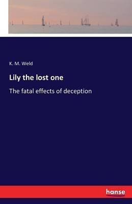 Lily the lost one