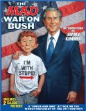The Mad War on Bush
