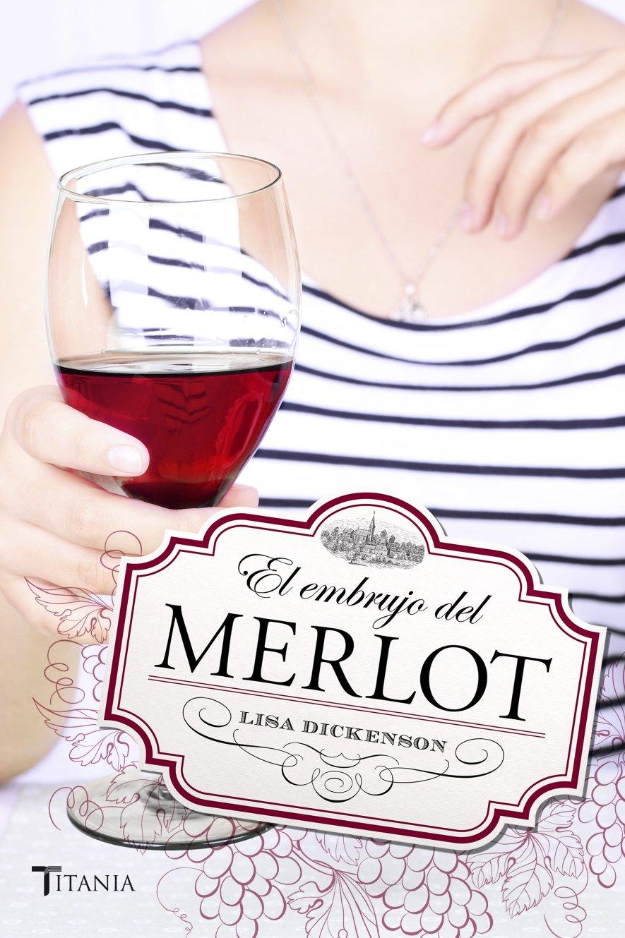 El embrujo del Merlot